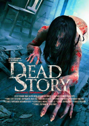 Watch Online Dead Story 2017 720P HD x264 Free Download Via High Speed One Click Direct Single Links At WorldFree4u.Com
