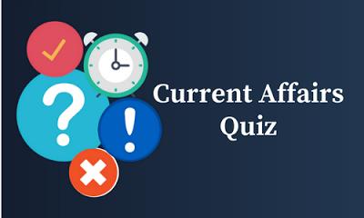 Current Affairs Quiz: 1-3 March   GK Digest