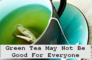 https://foreverhealthy.blogspot.com/2012/04/green-tea-may-not-be-good-for-everyone.html#more