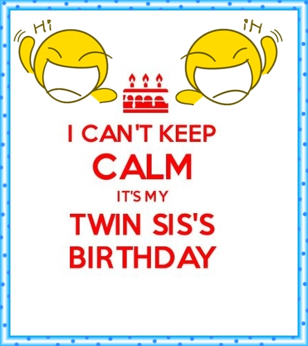 I Love My Twin Sister Quotes Fair Funny Birthday Wishes For Twin Sister  Happy Birthday Wishes