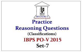 IBPS PO Mains 2015- Practice Reasoning Questions (Classifications)