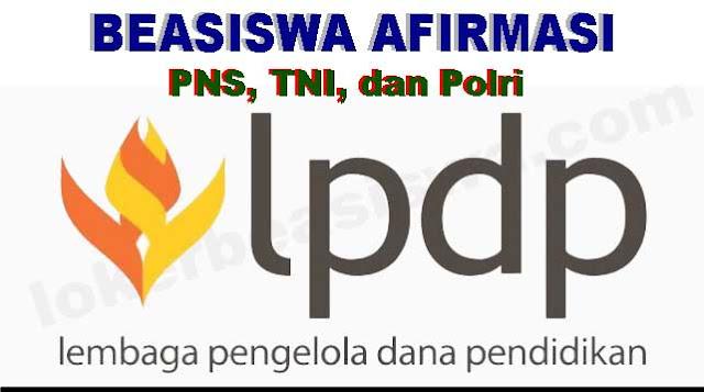 Beasiswa Afirmasi Untuk PNS, TNI dan Polri