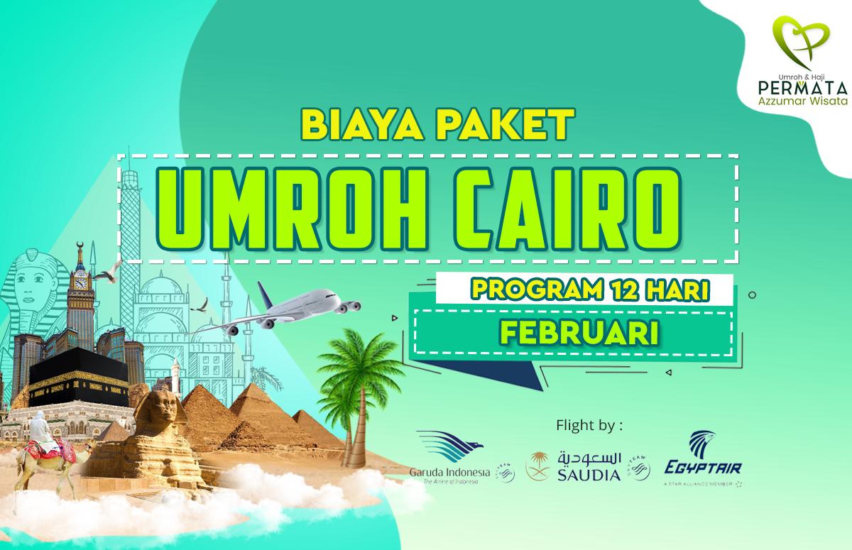 Promo Paket Umroh plus cairo Biaya Murah Jadwal Bulan februari