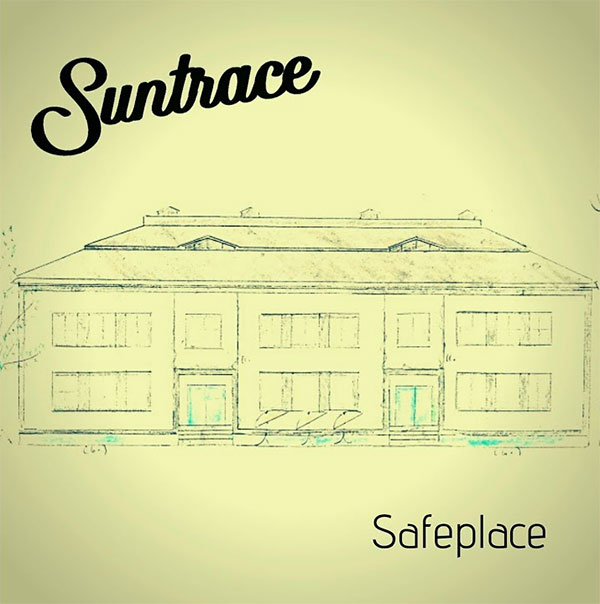 """Suntrace stream new song """"Safe Place"""""""