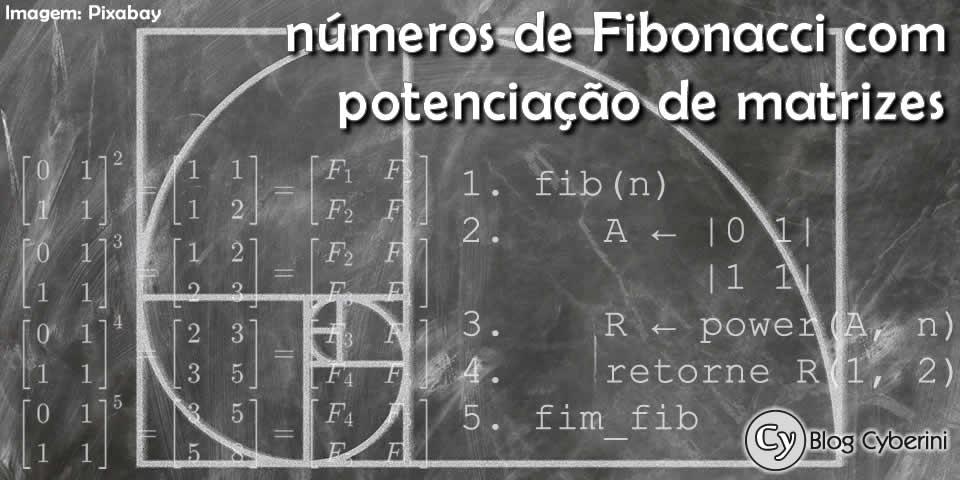 Calculando números de Fibonacci com potenciação de matrizes