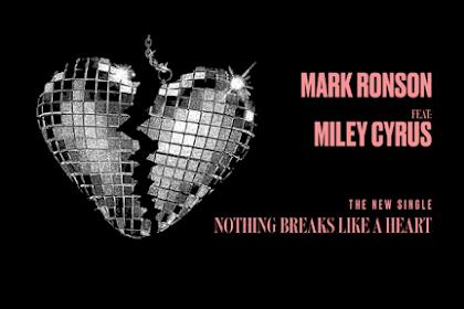 Lirik Lagu dan Download Mp3 Mark Ronson feat Miley Cyrus - Nothing Breaks Like a Heart