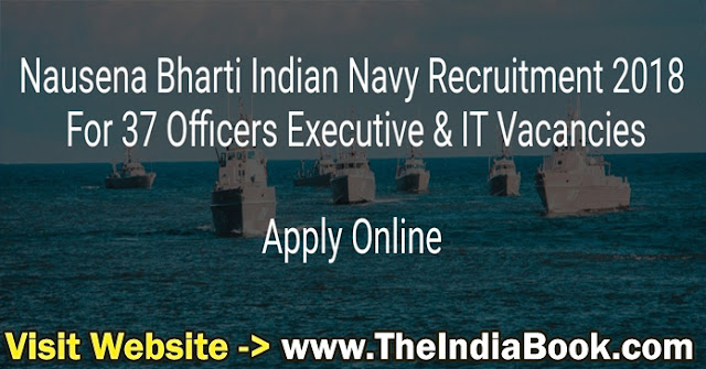Indian Navy Recruitment For 37 SSC Officer Posts 2018