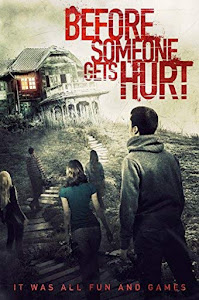 Before Someone Gets Hurt Poster