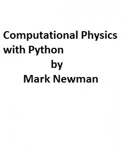 Complete Physics: Computational Physics with Python by Mark
