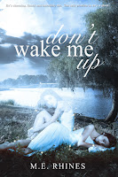 https://www.amazon.com/Dont-Wake-Me-M-E-Rhines-ebook/dp/B01MD2AF8J/ref=asap_bc?ie=UTF8