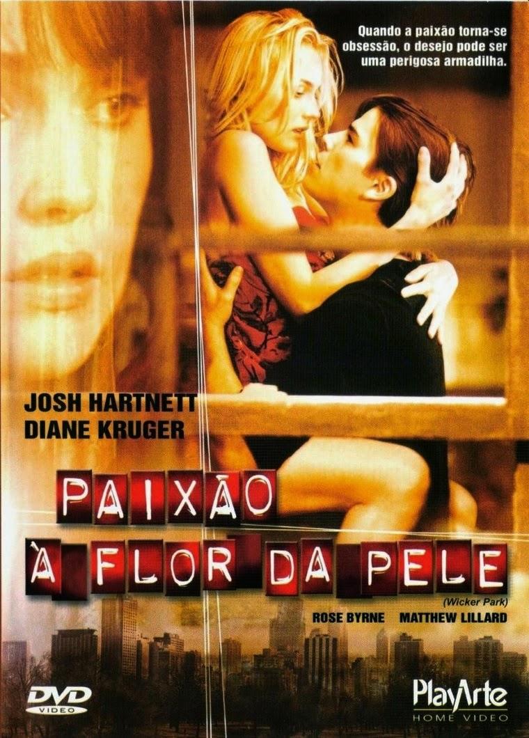 Paixão à Flor da Pele – Dublado (2004)