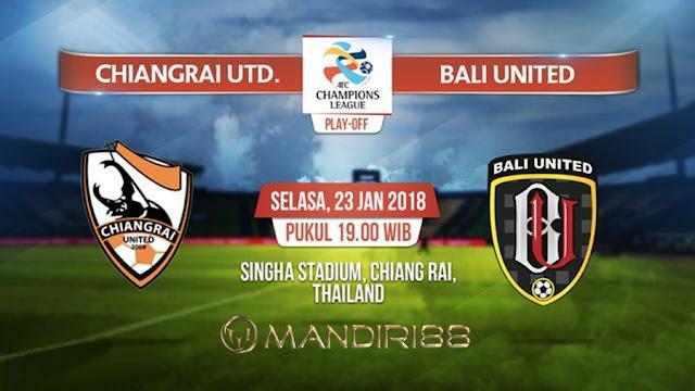 Prediksi Chiangrai United Vs Bali United , Selasa 23 January 2018 Pukul 19.00 WIB