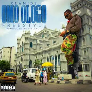 MUSIC :Olamide – Omo Ologo (Freestyle)