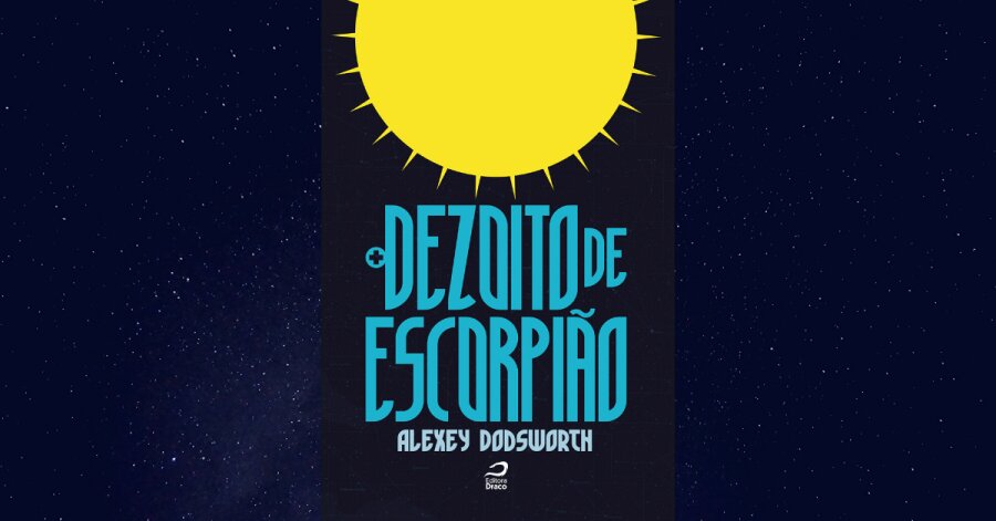 Dezoito de Escorpião, de Alexey Dodsworth