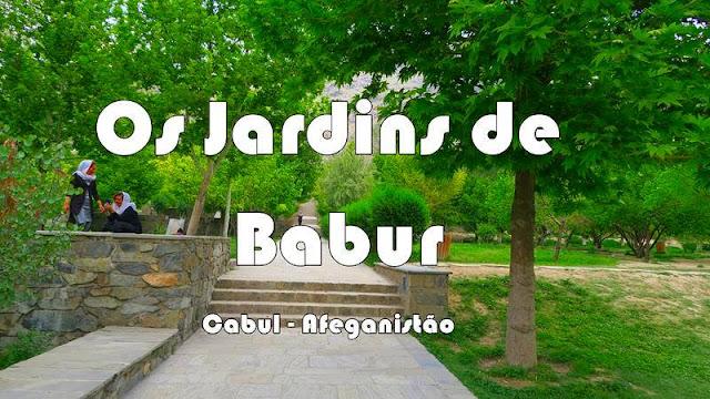 Jardins de Babur, em Cabul