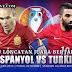 Prediksi Piala Eropa 2016 | Spanyol vs Turki