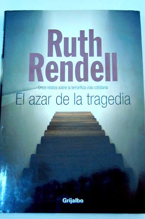 El Azar De La Tragedia – Rendell Ruth
