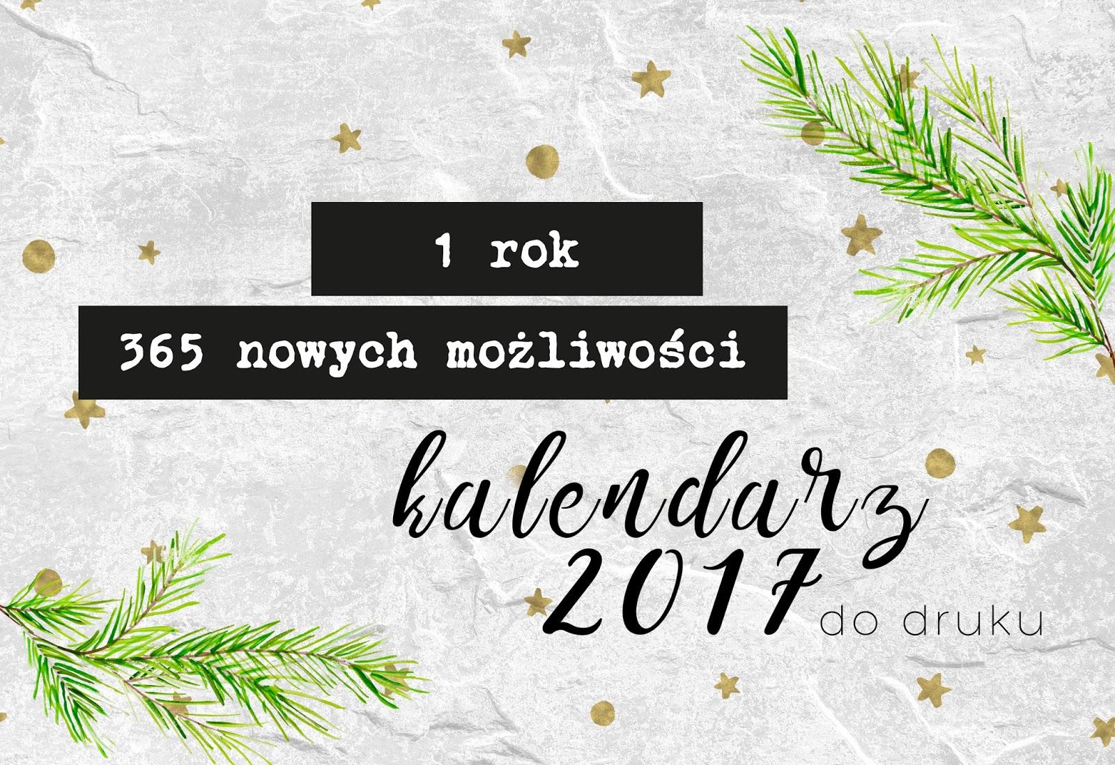 kalendarz, kalendarz 2017, calendar, kalender, 2017, new year, nowy rok, printable, printable calendar, kalendarz do druku, do druku, freebies, hancymonka, biało czarny kalendarz, sentencje, cytaty, do pobrania
