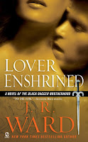 Book Review: Lover Enshrined (Black Dagger Brotherhood #6) by J. R. Ward | About That Story
