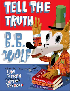 Tell the Truth, B.B. Wolf I Book about honesty