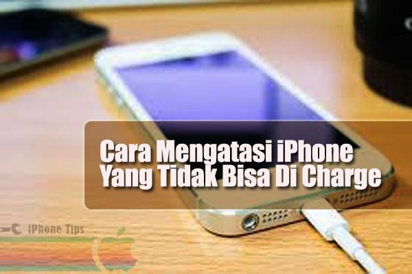 Cara Mengatasi Iphone Di Charge Tidak Bisa Penuh Iphone Tips
