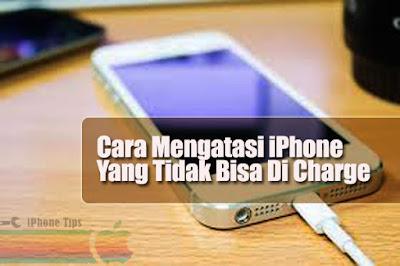 cara mengatasi iphone tidak bisa dicas