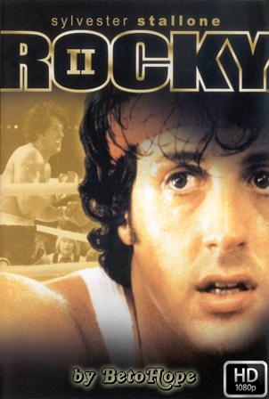 Rocky 2 [1979] [Latino-Ingles] HD 1080P  [Google Drive] GloboTV