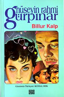 Hüseyin Rahmi Gürpınar - Billur Kalp