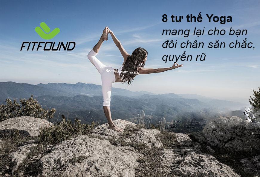 8-tu-the-yoga-mang-lai-cho-ban-mot-doi-chan-san-chac-quyen-ru