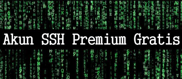 Akun SSH Premium Gratis Terbaru