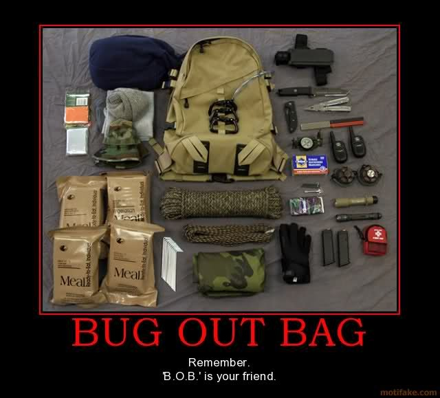 Bug Out Bag : B.O.B. Is Your Friend