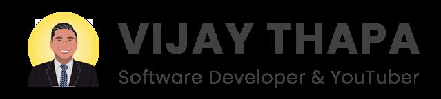 Vijay Thapa | Software Developer and Content Creator