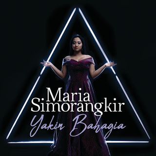 Download Songs Maria Simorangkir - Yakin Bahagia