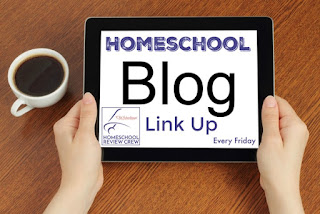 Homeschool Review Crew Weekly Link Up