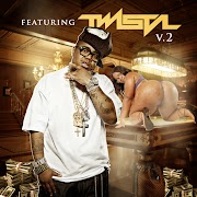 Featuring Twista V.2 (@twistagmg) / Hosted by @Samhoody