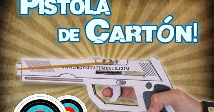Como Hacer una Pistola de Cartn Muy Fcil de Hacer en Casa  Proyectatumente