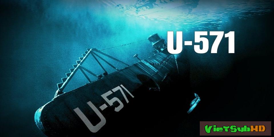 Phim Tàu ngầm U-571 VietSub HD | U-571 2000