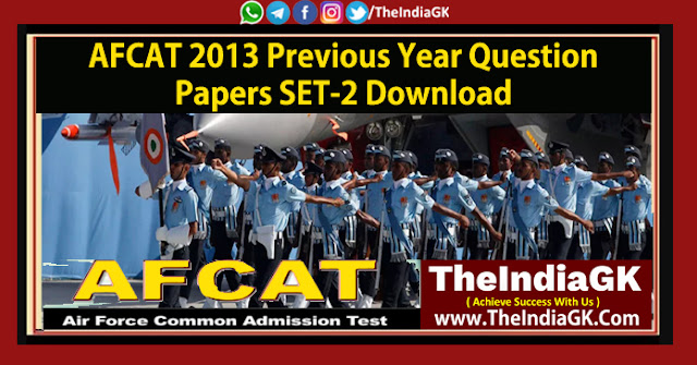 AFCAT 2013 Previous Year Question Papers SET-2 Download