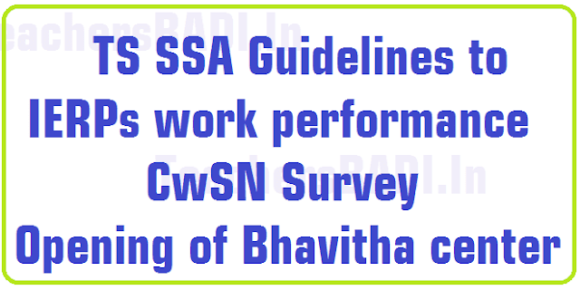 SSA IERPs work performance Guidelines,Bhavitha center 2016