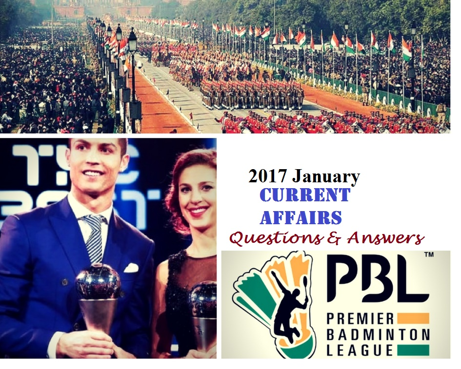Current Affairs 2017-January -Questions and Answers - PSC Online Book