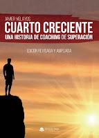 http://editorialcirculorojo.com/cuarto-creciente-una-historia-de-coaching-de-superacion/