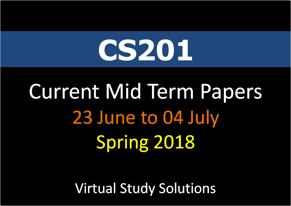 cs201 midterm solved papers by moaaz