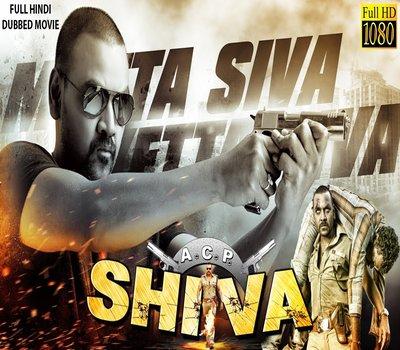 Acp Shiva 2017 Hindi Dubbed Hdrip 480p 300mb Ssr Movies