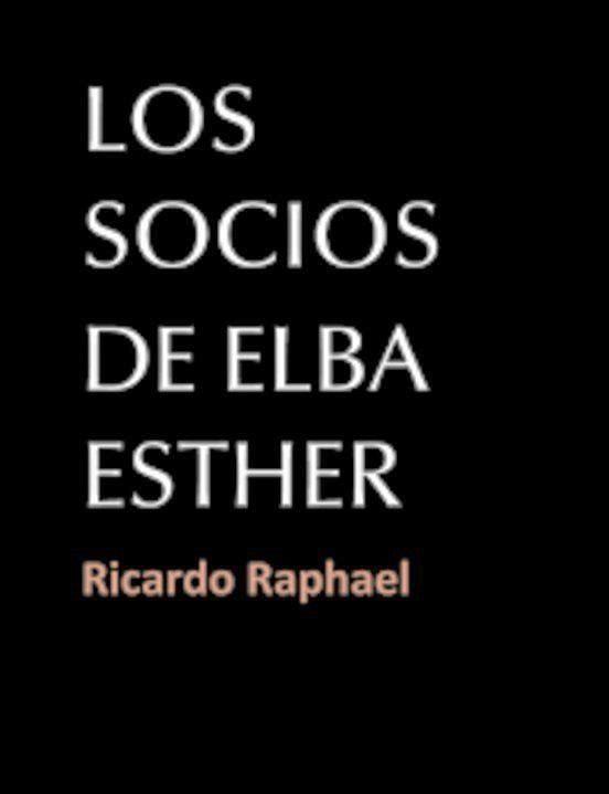 Los socios de Elba Esther – Ricardo Raphael