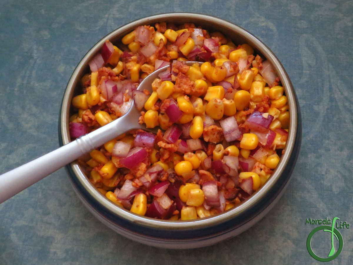 Morsels of Life - Chipotle Bacon Corn Salad - Smoky and spicy chipotle combined with sweet corn and savory bacon with garlic and red onion for extra yumminess. Serve as a side, snack, or even a salad topping!