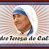 HISTÓRIA DE MADRE TERESA