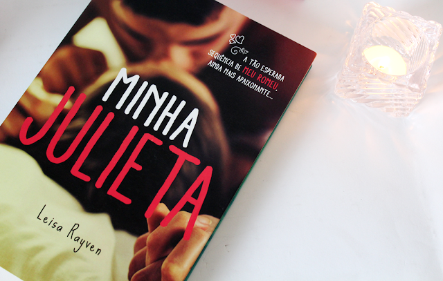 Minha Julieta - Starcrossed #02 - Leisa Rayven