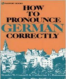 كتاب How to Pronounce german correctly مرفق مع الصوتيات