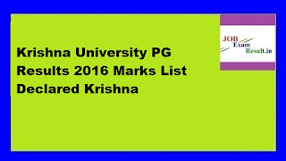Krishna University PG Results 2016 Marks List Declared Krishna