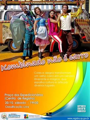 Espetáculo 'Kombinado não é carro' é atração em Registro-SP no sábado (20)